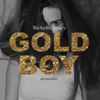 """Michelle Tracy – """"Gold Boy"""""""