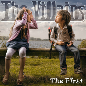 The Villains – The First